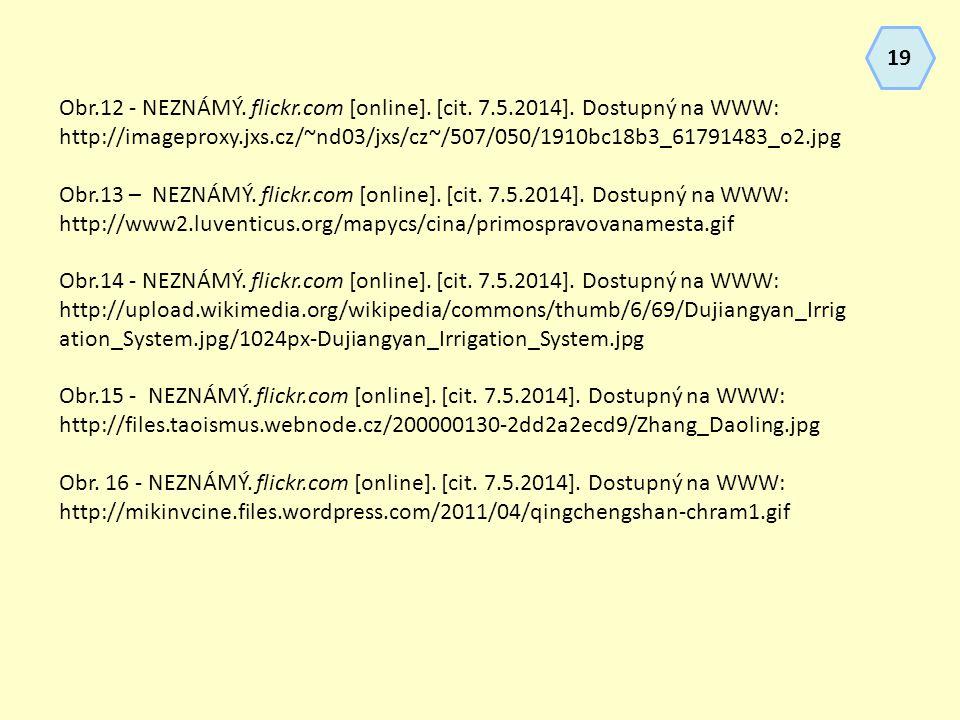 19 Obr.12 - NEZNÁMÝ. flickr.com [online]. [cit. 7.5.2014]. Dostupný na WWW: http://imageproxy.jxs.cz/~nd03/jxs/cz~/507/050/1910bc18b3_61791483_o2.jpg.